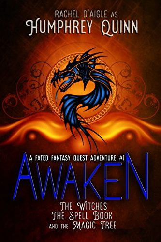 Awaken (The Witches, The Spell Book, and The Magic Tree)