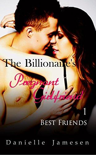 The Billionaire's Pregnant Girlfriend