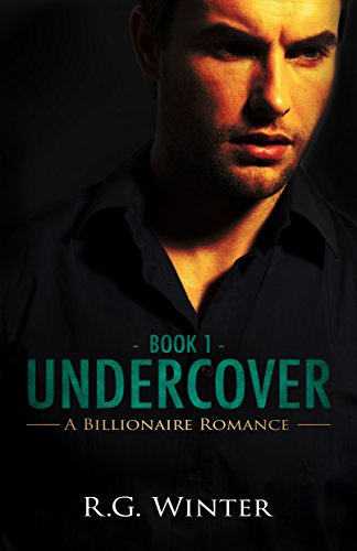Undercover - A Billionaire Romance