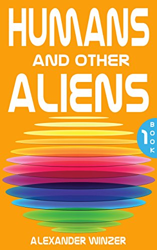 Humans and other Aliens