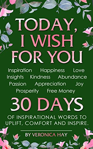 TODAY, I WISH FOR YOU